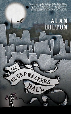 The Sleepwalkers' Ball by Alan Bilton - Book Cover