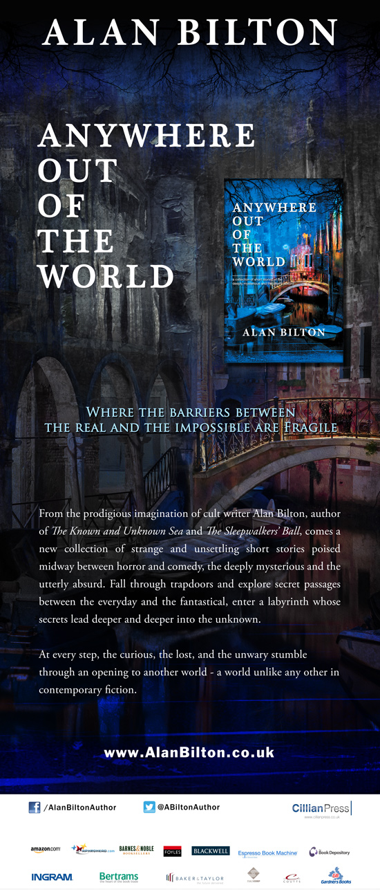 Anywhere Out of the World by Alan Bilton - Banner